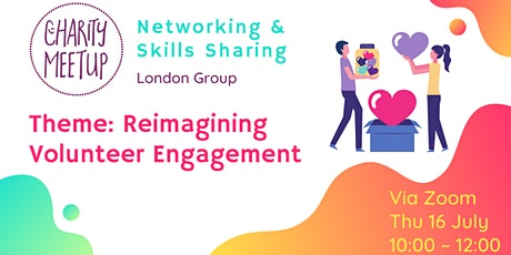 Charity Meetup - London - Reimagining Volunteer Engagement tickets