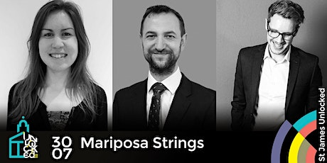 Mariposa Strings  @ St James Unlocked Classical tickets