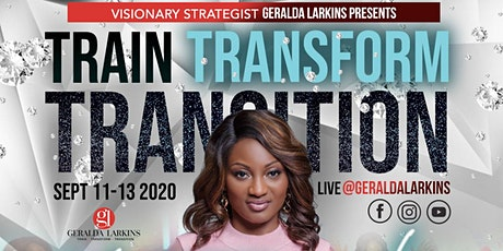 Train Transform Transition™ Virtual Empowerment Weekend tickets
