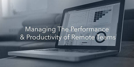 Managing The Performance & Productivity of Remote Teams biljetter