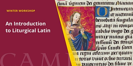 An Introduction to Liturgical Latin | Winter Workshop tickets