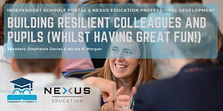 Building resilient colleagues and pupils (whilst having great fun!) tickets