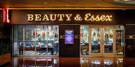 Beauty & Essex Restaurant (Vegas) - Dinner Reservation Request tickets