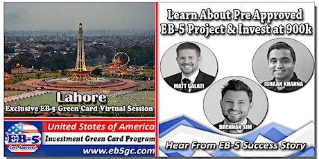 Lahore  EB-5 American Green Card Virtual Market Series tickets