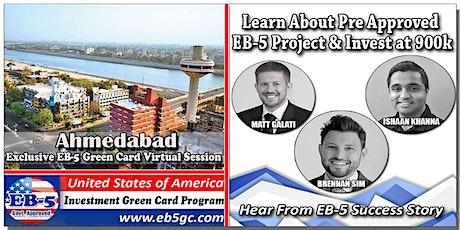 Ahmedabad  EB-5 American Green Card Virtual Market Series tickets