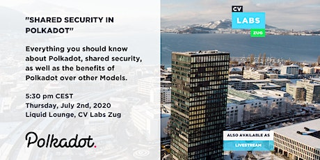 Shared Security in Polkadot Crypto Valley Labs Tickets