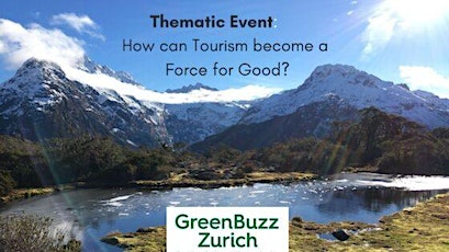 Thematic Event: How Can Tourism Become a Force for Good? Tickets