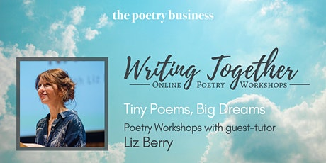 Writing Together: Poetry Writing Workshop with Liz Berry tickets