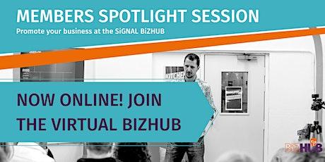 SiGNAL BiZHUB Members Spotlight Session tickets