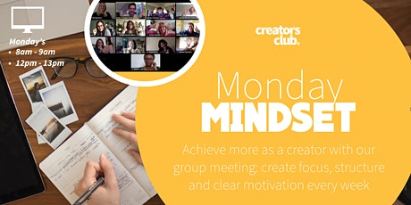 Monday Mindset | Set Your Weekly Focus, Goals and Structure tickets