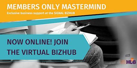 BiZHUB Members Mini-Mastermind Session – AFTERNOON tickets