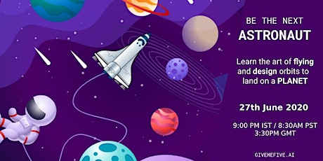 Be The Next Astronaut : Live class  (10-18 yrs) tickets