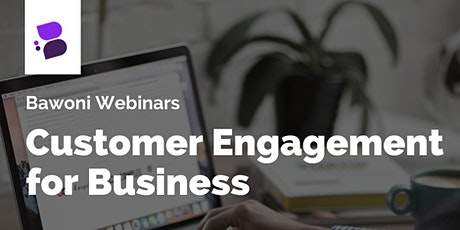 Customer Engagement for Businesses tickets