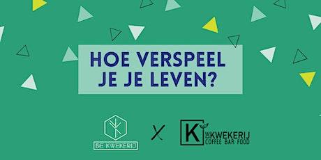 Kwekerij Amsterdam X Kwekerij Utrecht: Hoe verspeel je je leven? tickets