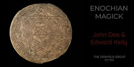 Enochian Magick - John Dee & Edward Kelly tickets