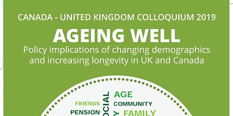 2019 Canada - United Kingdom Colloquium on Ageing Well: Report Launch tickets