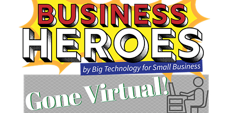 Business Heroes: Where every small business owner is a hero - Sep 16, 2020 tickets