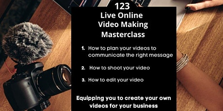123 Video Marketing Master Class (Class 1) tickets