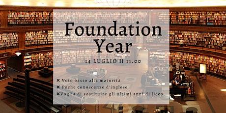 Foundation Year - Webinar biglietti