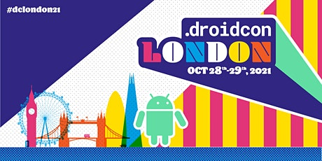 droidcon London 2021 tickets