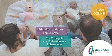 Primeiros Cuidados com o Bebê para Gestantes - Online - Julho ingressos
