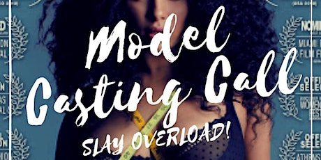 Model Casting Call for Inexperienced Faces - Adults Only tickets