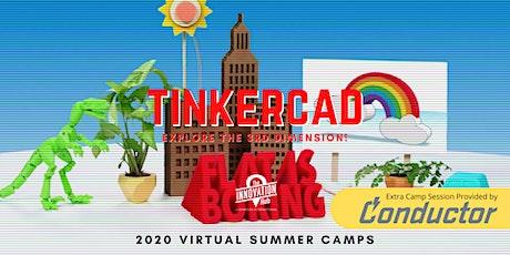 Virtual Summer Camp: TinkerCAD tickets