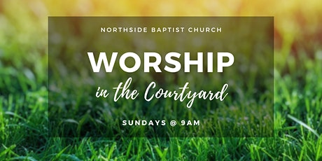 Worship in the Courtyard tickets