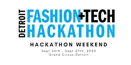 2020 Detroit Fashion + Tech Hackathon:  Hack Weekend tickets