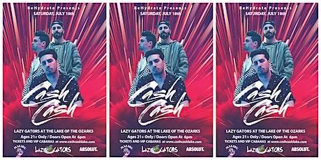 Cash Cash at Lazy Gators 7/18 tickets
