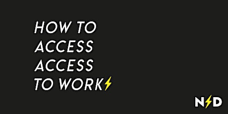 How To Access Access To Work tickets