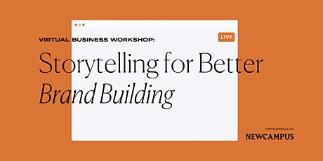 Communication Workshop | Storytelling for Better Brand Building tickets