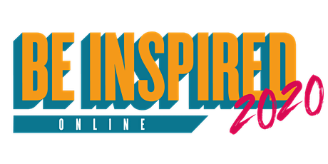 Be Inspired Online 2020 tickets