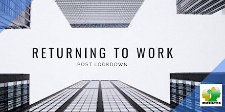 Returning To Work Post Lockdown tickets
