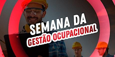 Semana da Gestão Ocupacional bilhetes