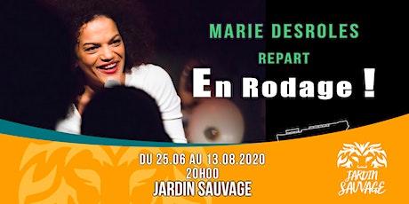 Marie Desroles repart en Rodage billets