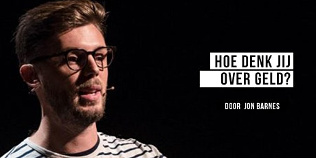 Hoe Denk jij over Geld? | Mindful Money door Jon  Barnes tickets