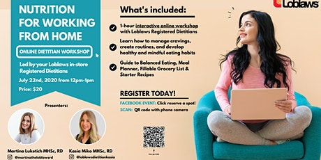 Nutrition for Working from Home -  $20 Online Workshop with Loblaws tickets