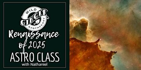 Renaissance of 2025: Astro Class tickets