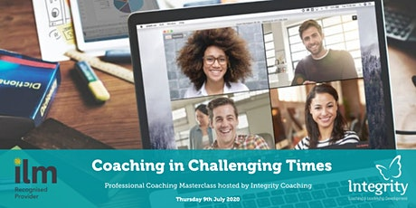 Coaching Masterclass - Coaching in Challenging Times tickets