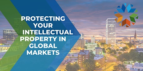 Protecting your Intellectual Property in Global Markets tickets