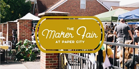 The Maker Fair at Paper City tickets