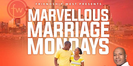 Marvelous Marriage Mondays (ONLINE) tickets
