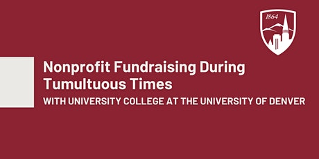 Nonprofit Fundraising During Tumultuous Times tickets