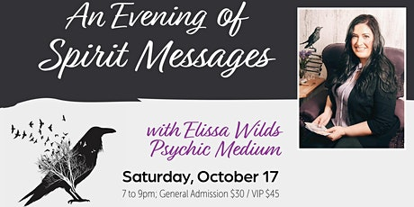 An Evening of Spirit Messages with Elissa Wilds tickets