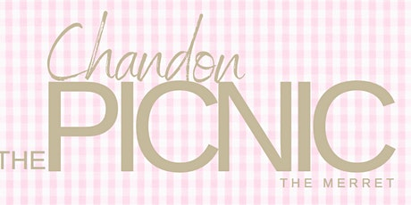 THE PICNIC - Sponsored by Chandon tickets