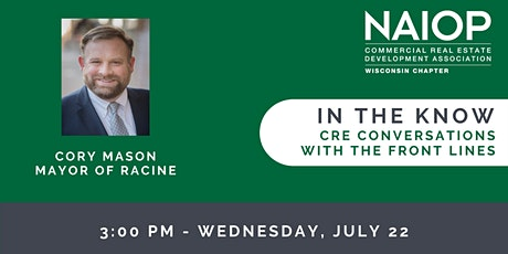 NAIOP Welcomes Racine Mayor Cory Mason, In the Know Episode 10 tickets