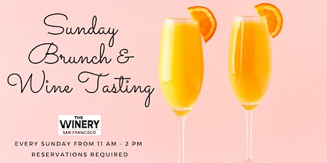 Sunday Brunch & Wine Tasting at The Winery SF (with Social Distancing!) tickets