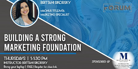 Building a Strong Marketing Foundation tickets