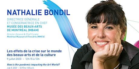 Conversation with Nathalie Bondil billets